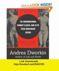 Intercourse, by Andrea Dworkin. Tenth Anniversary, Open Library, First Novel, Life And Death, Novels, Author, Books, Pdf, Tutorials