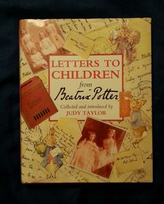 Letters to Children from Beatrix Potter, Collected by Judy Taylor 1992 HCDJ 1st Ed./1st Print in Books | eBay