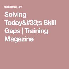 Solving Today's Skill Gaps | Training Magazine