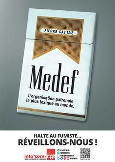 Affiche : Medef, l'organisation patronale la plus toxique au monde - Info'Com-CGT