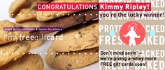 Thanks again to EVERYONE for all your ‪#‎myfreegiftcard‬ contest entries. We've got the winning names, so... congratulations to Lisa Vigna and Kimmy Ripley! But do stay tuned—more FREE gift cards to give a-whey soon!  ‪#‎YouGuysAreAwesome‬!