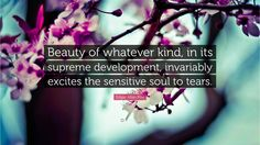 "Edgar Allan Poe Quote: ""Beauty of whatever kind, in its supreme ..."