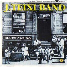 J.TEIXI BAND - (1998) Blues casino http://woody-jagger.blogspot.com/2013/05/los-mejores-discos-de-1998.html