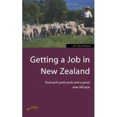 Getting a Job in New Zealand: edition New Zealand Jobs, Movin On, Future, News, Travel, Future Tense, Viajes, Destinations, Traveling