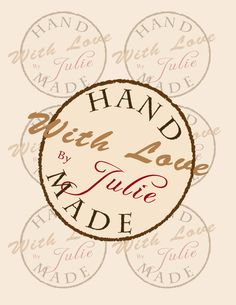 Customized Ready to Print Tags or Labels, Reading Hand Made With Love By (Your Name) Printable PDF/JPEG. $5.00, via Etsy.