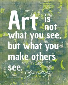 Let others see.   #art