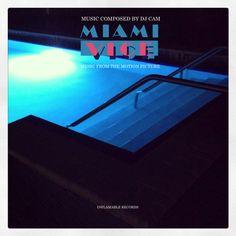 Nouvel album de Dj Cam - Miami Vice?-?http://kdbuzz.com/?nouvel-album-de-dj-cam-miami-vice