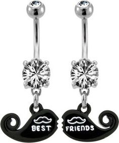 this is cool! to i dont have a best friend... with their belly button pierced.