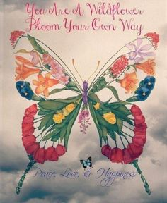 Everything is going to be ok in the end If it's not ok then it's not the end Words For Bad, Everything Will Be Ok, Butterfly Kisses, Beautiful Butterflies, Wild Flowers, Rooster, Wings, Creatures, Bloom