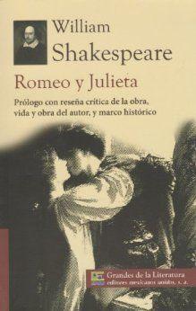 Romeo y Julieta, la popular obra de William Shakespeare, resumen y comentarios