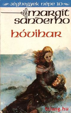 Könyvajánló - Margit Sandemo: Jéghegyek népe Hóvihar című misztikus, történelmi családregénye