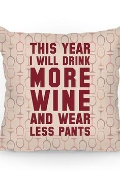 For when you want to make a New Year's Resolution that you'll actually keep: | 25 Gifts For The Ultimate Wine Lover In Your Life