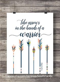 Like #arrows in the hand of a #Warrior #Psalm127:4 #Bibleverse #Scriptureprint #Scripture #love by SouthPacific on #etsy $5