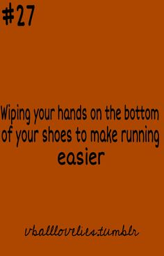 Hahaha, totally do this all the time... I even do it subconsciously during soccer with my cleats!!