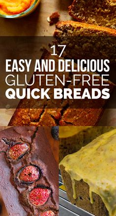 17 Gluten-Free Quick Breads That Will Warm Your Heart