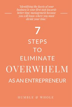 Entrepreneurs are busy. But are you being productive? Are you wondering where all the time has gone after blogging, networking, content creation, social media, and learning new strategies? Click through for 7 steps to say goodbye to overwhelm in your business!