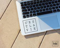 C'est la vie - Laptop Decal - Laptop Sticker - Car Decal - Car Sticker by Cutthesheet on Etsy https://www.etsy.com/listing/230661704/cest-la-vie-laptop-decal-laptop-sticker