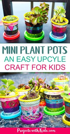 These mini plant pots are too cute for words! Colorful washi tape is all it takes to transform these recycled containers into little works of art. A great upcycle craft for Earth Day. Perfect for giving as gifts! #upcycledcrafts #kidscraft #succulent #projectwithkids
