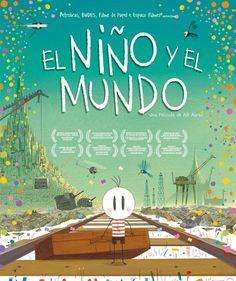 EL NIÑO Y EL MUNDO.- Alê Abreu. Dvd.  Un niño pequeño vive en una  zona rural de Brasil con su familia hasta que su padre se ve obligado a marcharse a trabajar a la ciudad. El niño decide entonces irse de su aldea para buscar a su padre. Así se embarca en una épica aventura, un viaje apasionante en el que descubrirá un universo repleto de seres fantásticos... Búscalo en http://absys.asturias.es/cgi-abnet_Bast/abnetop?ACC=DOSEARCH&xsqf01=mundo+abreu+rita