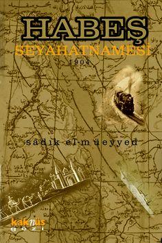 Habeş Seyahatnamesi http://www.kaknus.com.tr/new/index.php?q=tr/node/287