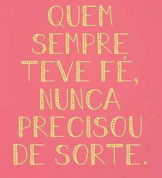 #fé#certeza#amormaior