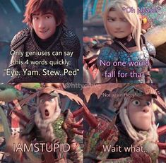 Rate Hiccup from . Funny Disney Memes, Stupid Funny Memes, Funny Relatable Memes, Haha Funny, Cute Animal Memes, Cute Memes, How To Train Dragon, How To Train Your, Httyd Dragons