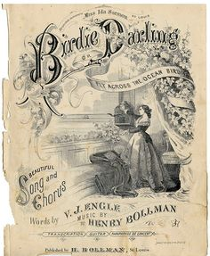 *The Graphics Fairy LLC*: Amazing Ephemera Sheet Music Cover- Bird, Lady, Ocean Vintage Labels, Vintage Ephemera, Vintage Cards, Vintage Paper, Vintage Sheet Music, Vintage Sheets, Images Vintage, Vintage Pictures, Decoupage Vintage