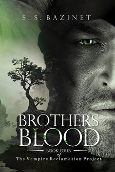 Brother's Blood - Book four of the series, THE VAMPIRE RECLAMATION PROJECT