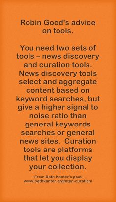 Robin Good's advice on tools for curating shared in Beth Kanter's post.