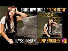 Alone Again - Alyssa Reid Feat. Jump Smokers | Shazam