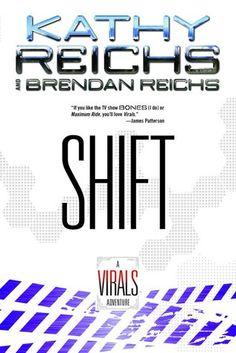 Shift (Virals, #2.5) by Kathy Reichs & Brendan Reichs