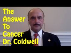 If you have cancer do this now by Dr. Leonard Coldwell - YouTube