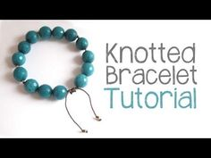 DIY Knotted Cord Bracelet Tutorial {Video} | Jewelry Tutorial Headquarters | Bloglovin'