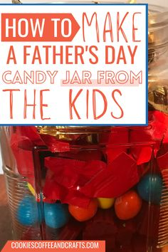Dads and Grandpas are all about treats and sweets for the little ones and spoiling them. Spoil Dad, Grandpa, or Uncle with this simpel Father's Day Candy Jar idea from the Dollar Tree. The kids can easily make this and they will be so proud. Father's Day Cardy Jar Ideas | Candy Jar Ideas for Father's Day | Fathers Day Gifts Ideas Candy Jar | Fathers Day Gift Ideas DIY | Fathers Day Gifts Ideas from Kids | Fathers Day Gift Ideas from Kids Dollar Tree Cookie Gifts, Candy Gifts, Jar Gifts, Kids Fathers Day Gifts, Easy Father's Day Gifts, Diy Crafts For Gifts, Homemade Crafts, Mason Jar Candy, Father's Day Diy