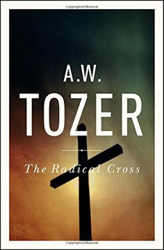 The rest of these awesome little books by A. W. Tozer