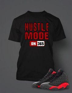 efb7e1cb21062b Hustle Mode T Shirt to Match Retro Air Jordan 13 Bred Shoe