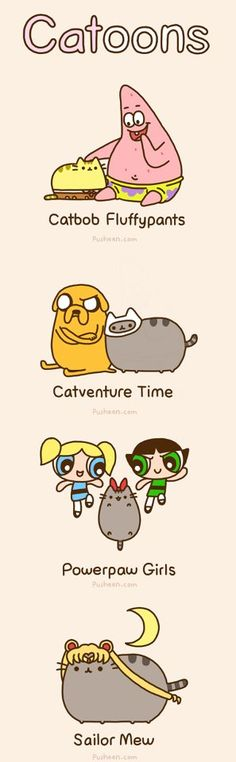 I would watch all of these shows if Pusheen was the main character!