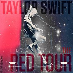Taylor Swift The Red Tour Cover Edit by Claire Jaques