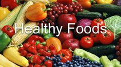TOP 10 HEALTHY FOODS-FOLLOW THESE I iclickinfo