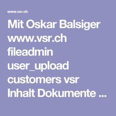 Mit Oskar Balsiger www.vsr.ch fileadmin user_upload customers vsr Inhalt Dokumente VSR_Portal Vorstand 140106_Mitgliederliste_Vorstand.pdf Portal, Boarding Pass