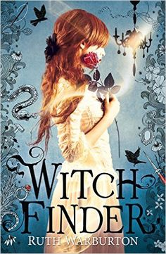 Witch Finder: Amazon.co.uk: Ruth Warburton: 9781444914467: Books