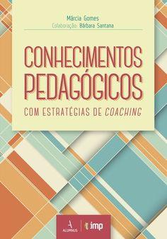 CONHECIMENTOS PEDAGOGICOS COM ESTRATEGIAS DE COACHING