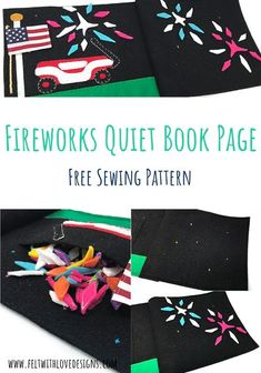 Sew a fireworks Quiet Book Page with this Tutorial and Free Pattern. Are you looking for a free quiet book pattern to sew a fun felt activity to celebrate the 4th of July? The DIY fireworks felt book page is an easy Patriotic sewing project that can be sewn in a day. #summersewing #4thofjuly #quietbook Quiet Book Templates, Quiet Book Patterns, Felt Patterns, Sewing Patterns Free, Free Pattern, Diy Handmade Toys, Handmade Felt, Craft Projects For Kids, Easy Sewing Projects