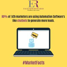 """B2B marketers adopting the automation software's to increase the lead generation."" #marketfacts #excelsiorresearch #b2b #b2bleadgeneration #b2bmarketers #automation #chatbots #leadgeneration"