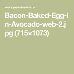 Bacon-Baked-Egg-in-Avocado-web-2.jpg (715×1073)