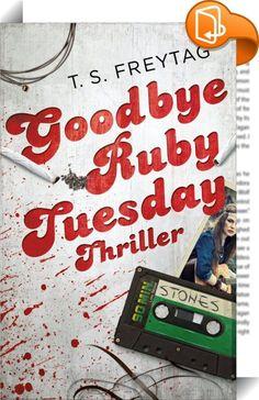Goodbye Ruby Tuesday    :  Ruby Tuesday, Alkoholikerin und fettleibig, steht kurz vor ihrem fünfzigsten Geburtstag und vor der Frage, wie sie sich zu diesem Anlass das Leben nehmen soll. Da findet sie in ihrer Spülmaschine einen Daumen - von einer dunkelhäutigen Frau. Seit gestern ist Rubys ghanaische Nachbarin verschwunden … Hat Ruby einen Filmriss? Hat sie selbst ihre Nachbarin ermordet und zerstückelt? Oder will sie jemand aus dem Mietshaus auf diese Weise ganz bewusst in den Wahnsi...