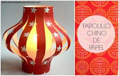 Reciclaje: Farolillo chino de papel www.manualidadesytendencias.com #chineselantern #farolillo #ideasfiestas #manualidadesconpapel Diy Presents, Love Craft, Lanterns, Table Lamp, Paper Crafts, Activities, Barn, Create, Projects