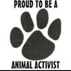 Proud to be an Animal Activist