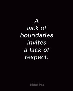 I learned about the importance of boundaries a few years ago from a friend. It was an amazing lesson and practice to instill in my life. When you son't set boundaries with others people think they can treat you however they want....but with boundaries they know what you will allow and what you will not allow into your life. Remember we teach people how to treat us so if someone is treating you in a way that is less than divine you invited them to do so.  #boundaries #wisdom #respect…
