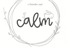 Calm - Handwritten Script by KA Designs on @Graphicsauthor